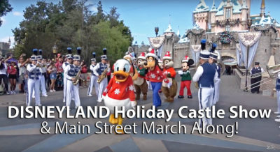 Disneyland Holiday Castle Show and Main Street March Along