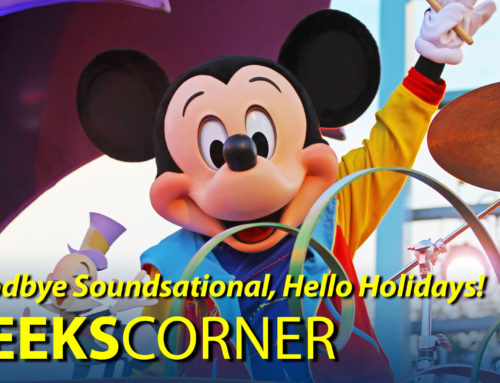 Goodbye Soundsational, Hello Holidays! – GEEKS CORNER – Episode 806