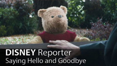 Saying Hello and Goodbye - DISNEY Reporter
