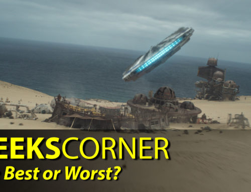 The Best or Worst?  – GEEKS CORNER – Episode 828