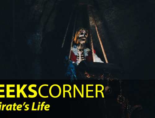 A Pirate's Life – GEEKS CORNER – Episode 837