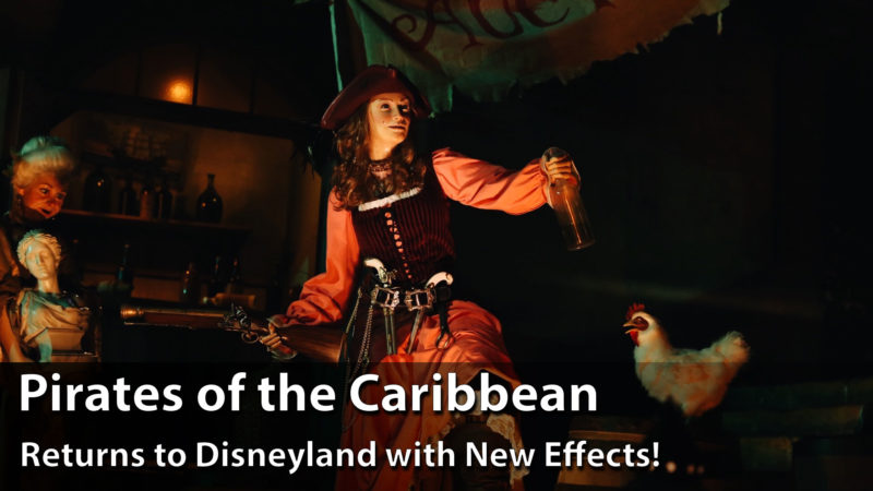 Pirates of the Caribbean Reopens with Expected and Unexpected New Surprises at Disneyland!