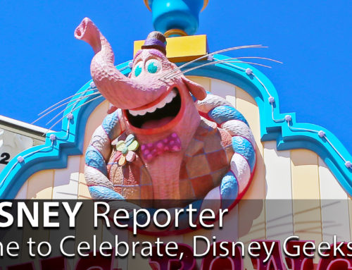 Time to Celebrate, Disney Geeks! – DISNEY Reporter