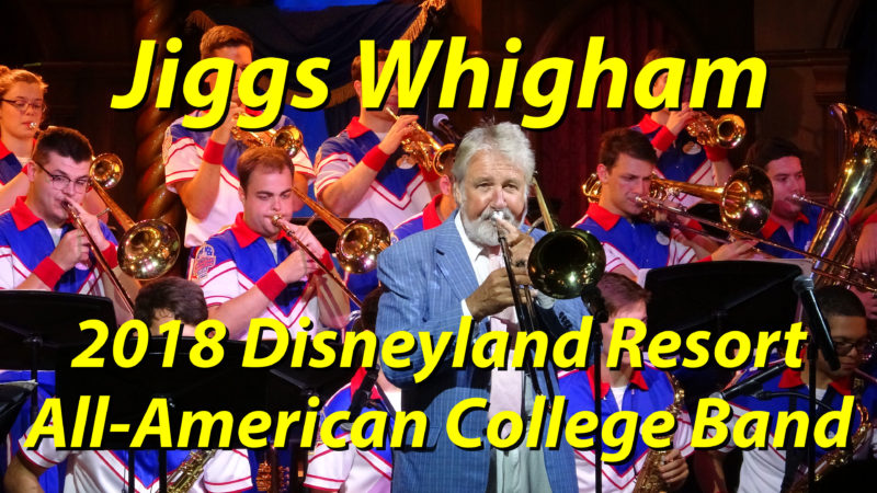 Jiggs Whigham and the 2018 Disneyland Resort All-American College Band