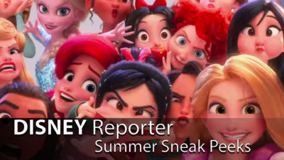 Summer Sneak Peeks - DISNEY Reporter
