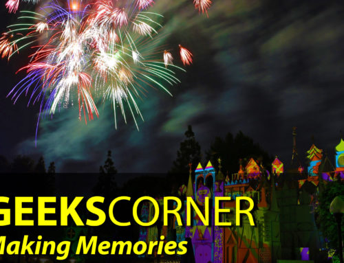 Making Memories – GEEKS CORNER – Episode 851