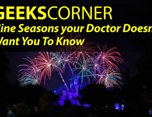 Nine Seasons Your Doctor Doesn't Want You To Know – GEEKS CORNER – Episode 901