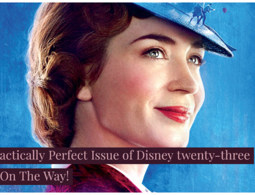 D23 To Have a Practically Perfect Issue of Disney twenty-three As It Celebrates Mary Poppins Returns