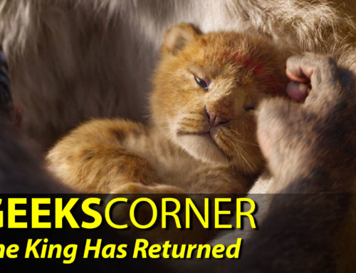 The King Has Returned – GEEKS CORNER – Episode 909