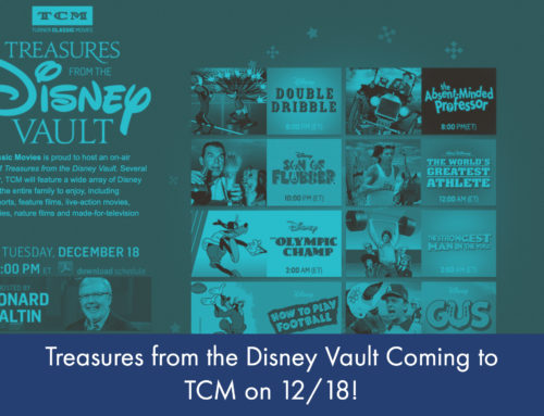 Turner Classic Movies to Host Disney Classics with Treasures From the Disney Vault on December 18, 2018!