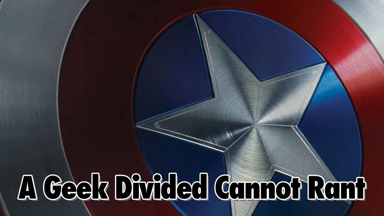 A Geek Divided Cannot Rant – Geeks Corner – Episode 536