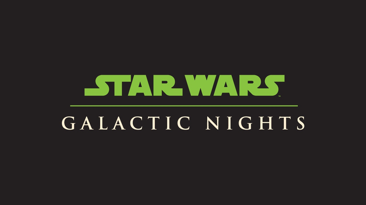 More Announced for Star Wars Galactic Nights Including Special Guest
