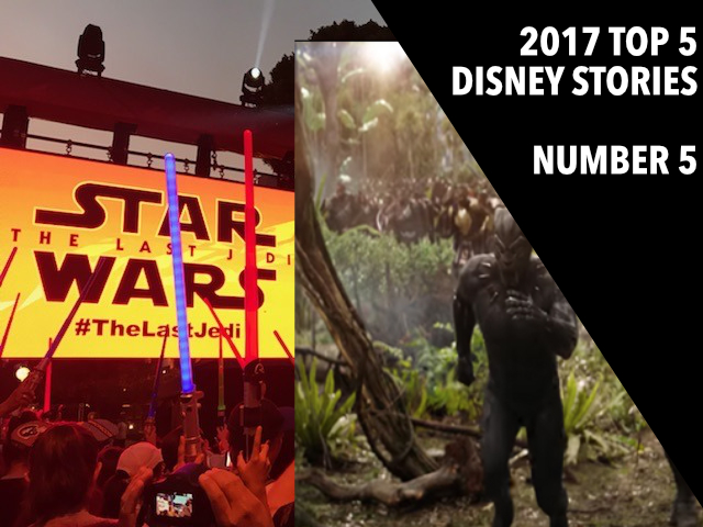 Star Wars and Avengers Trailer Hype – 2017 Top 5 Disney Stories – Number 5