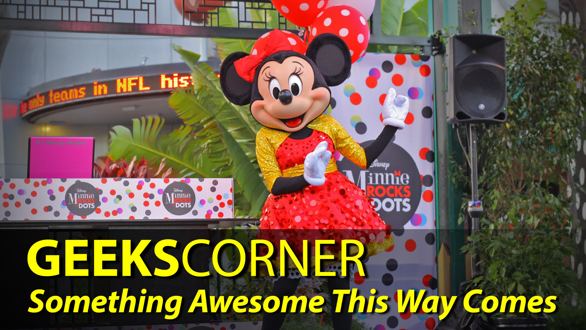 Something Awesome This Way Comes - GEEKS CORNER - Episode 817