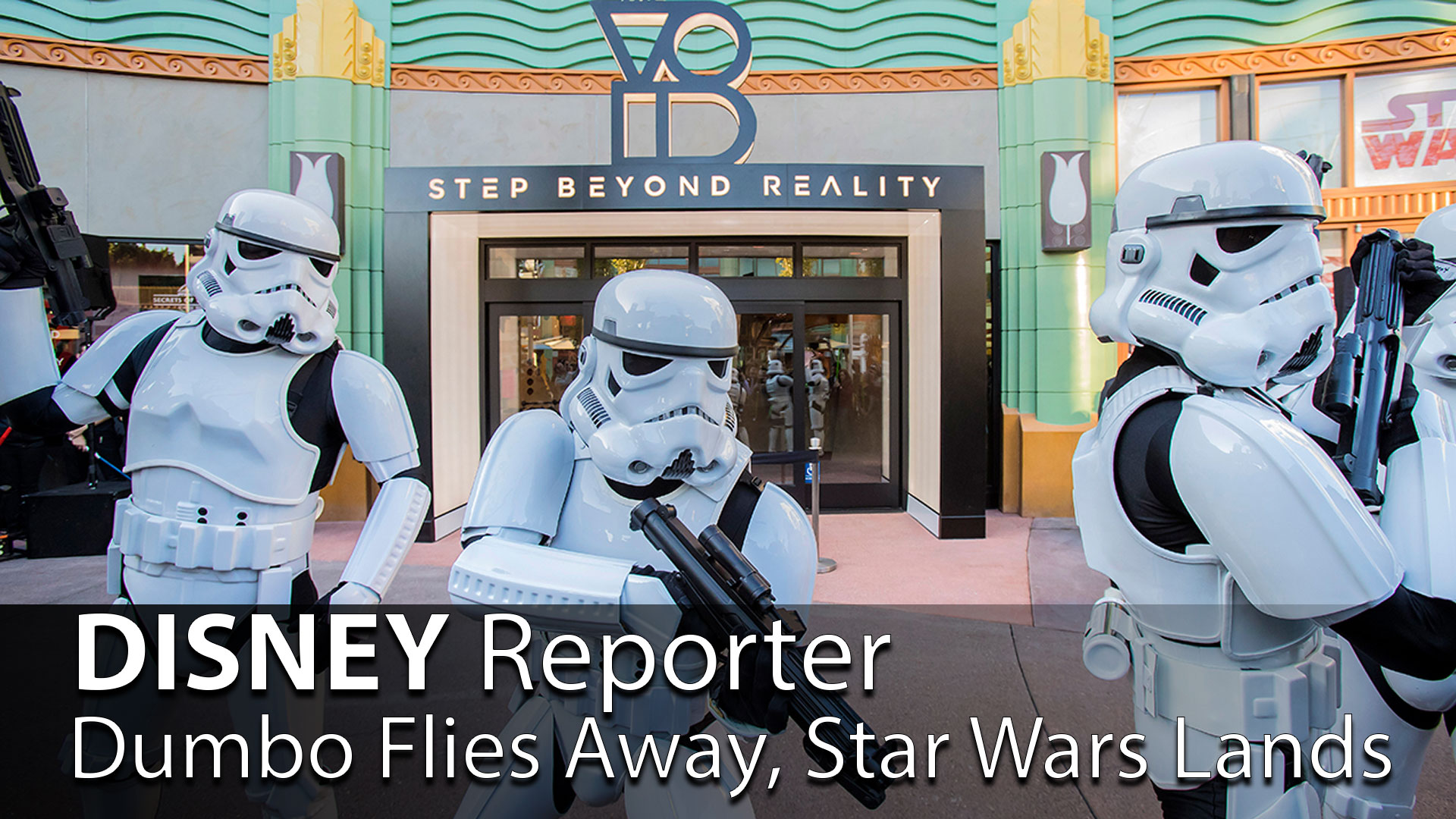 Dumbo Flies Away, Star Wars Lands - DISNEY Reporter