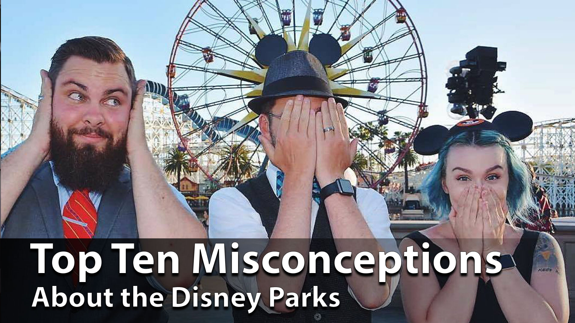 Top Ten Misconceptions About the Disney Parks