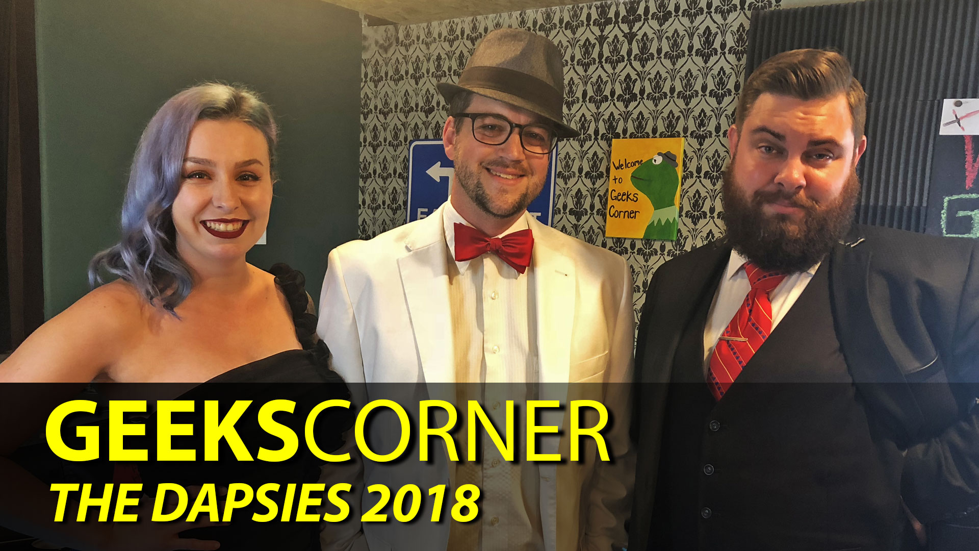 THE DAPSIES 2018 - GEEKS CORNER - Episode 822