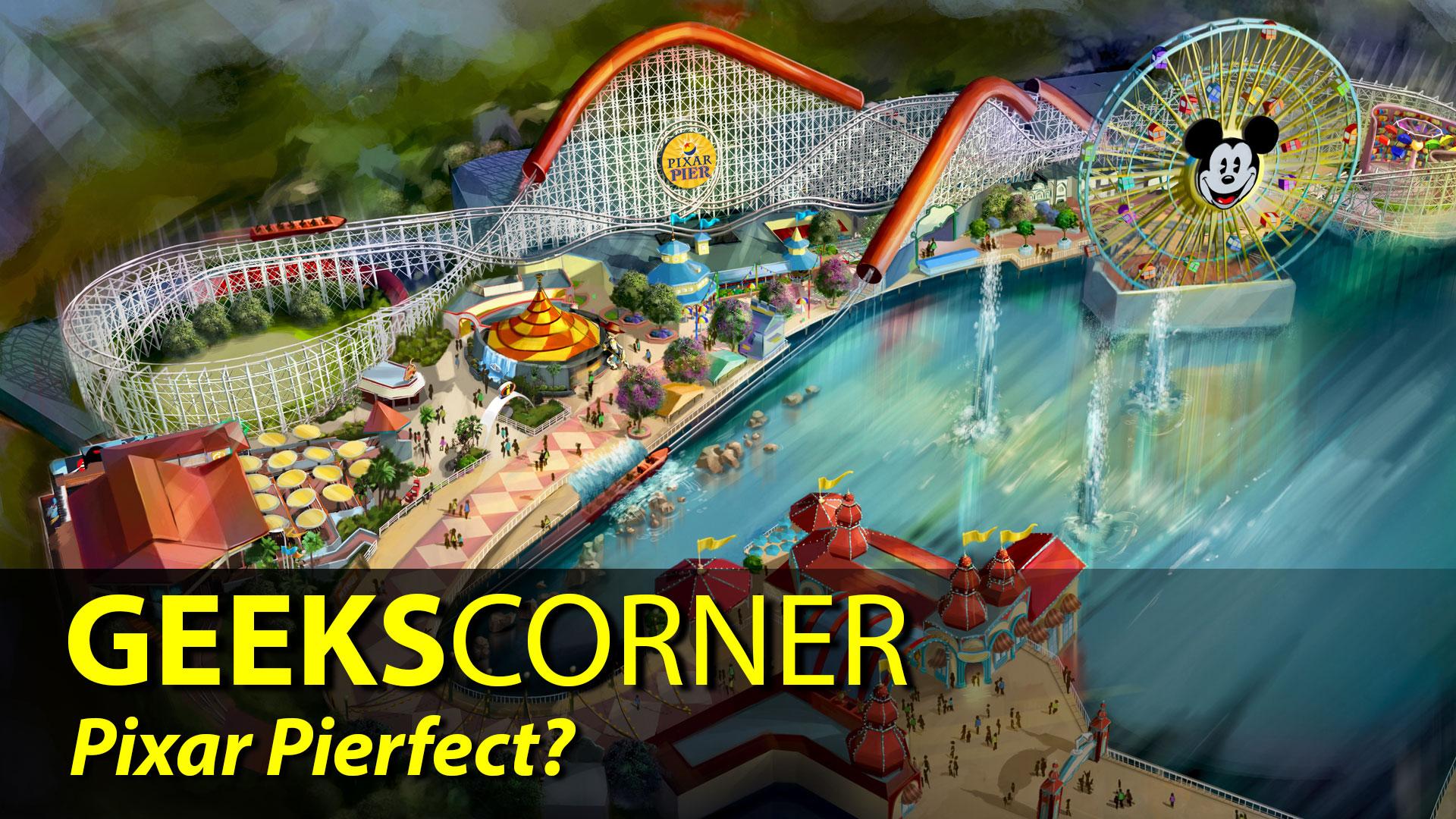 Pixar Pierfect? - GEEKS CORNER - Episode 824