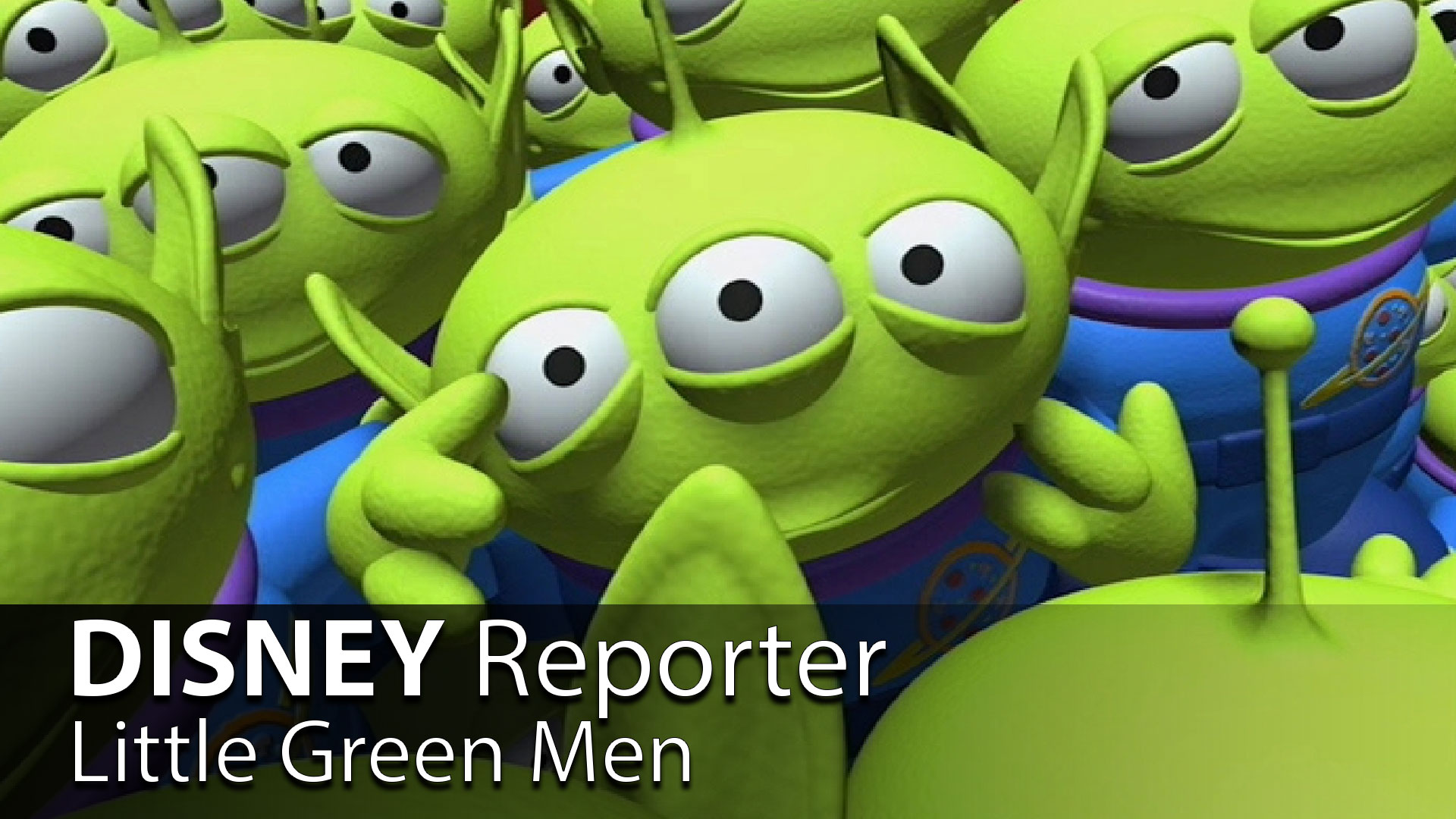 Little Green Men - DISNEY Reporter