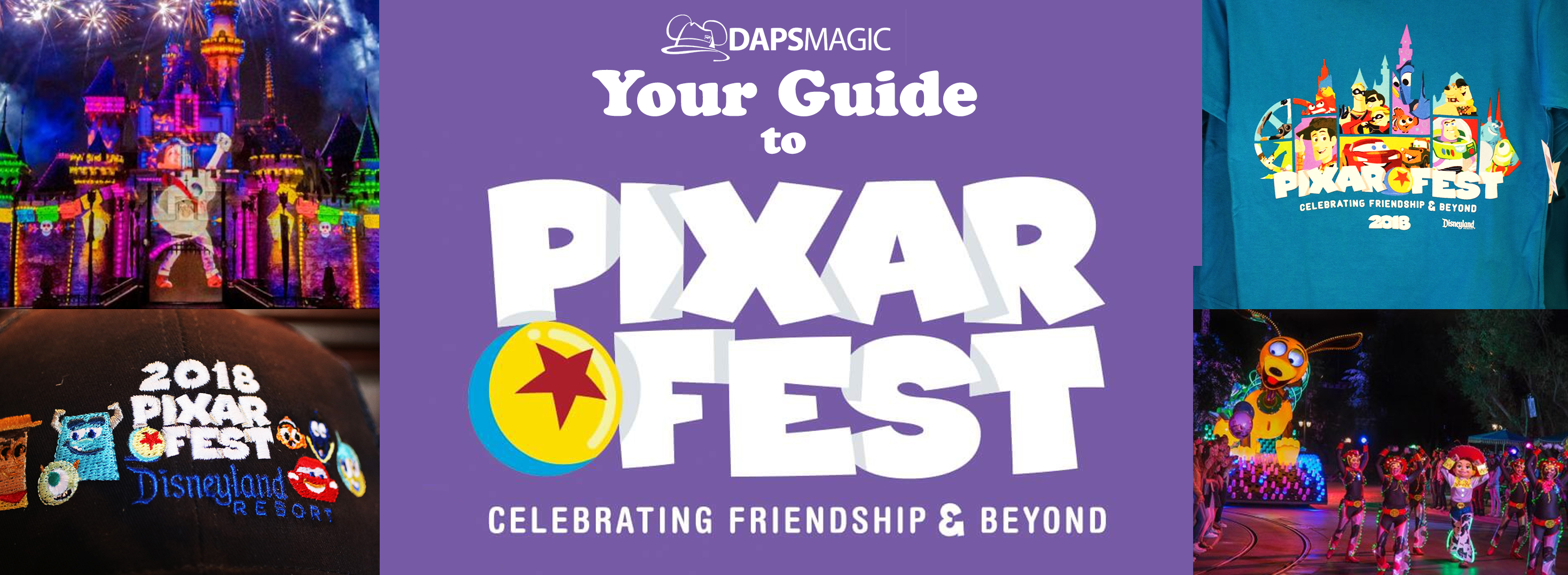 Your Guide To Pixar Fest at the Disneyland Resort