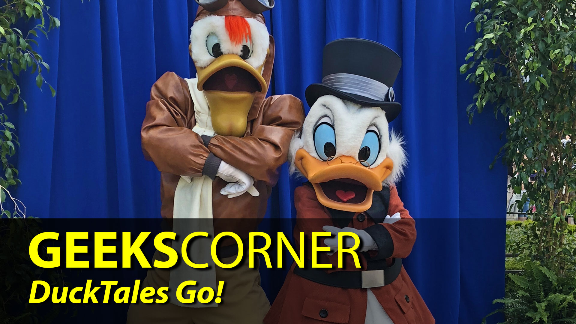 DuckTales Go! - GEEKS CORNER - Episode 833