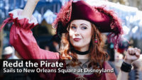 Redd the Pirate Sails into New Orleans Square in Search of Captain Jack Sparrow at Disneyland