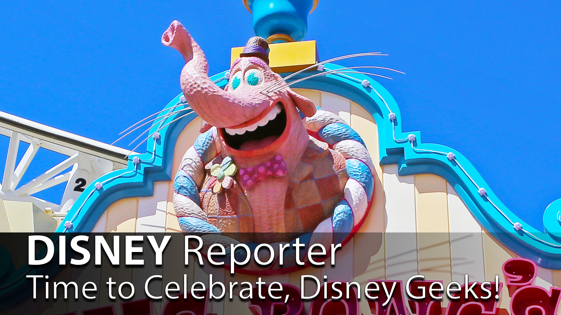 Time to Celebrate, Disney Geeks! - DISNEY Reporter