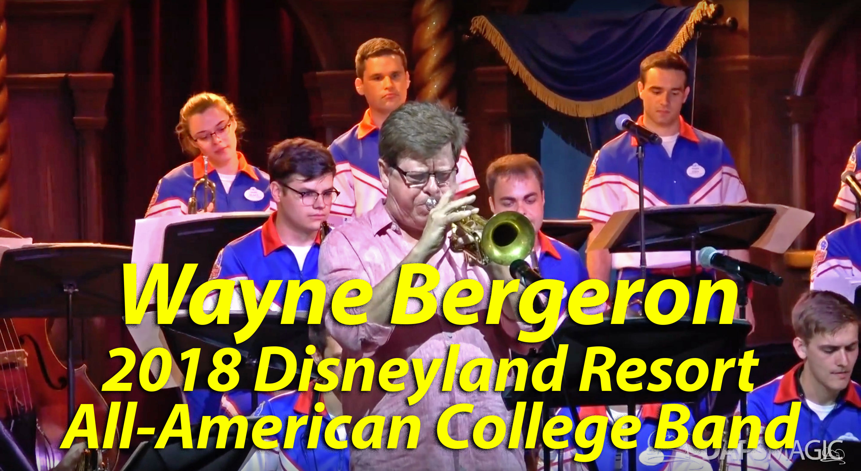 Wayne Bergeron Takes 2018 Disneyland Resort All-American College Band to New Heights During Royale Theatre Performance