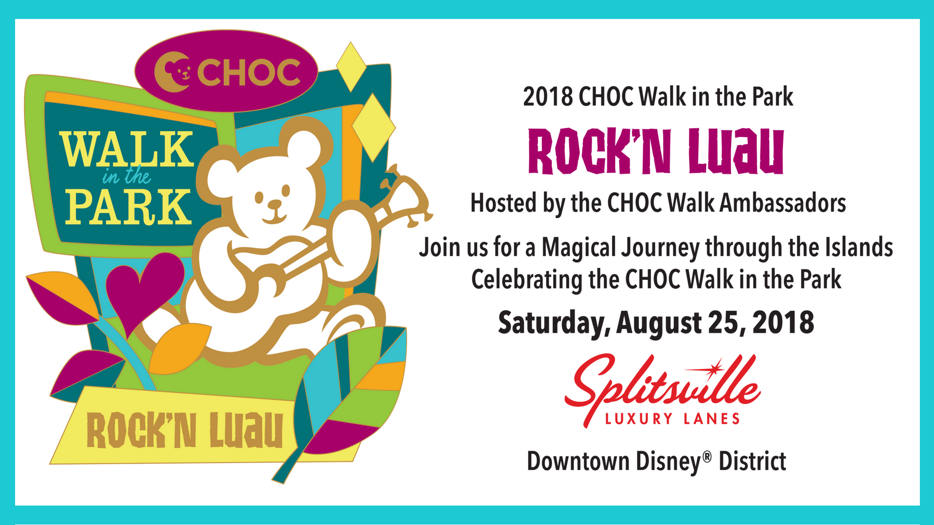 Join Elvis and Rock the Night Away at Splitsville Luxury Lanes for CHOC Walk Ambassadors' Rock'N Luau to Raise Money for the CHOC Walk in the Park!