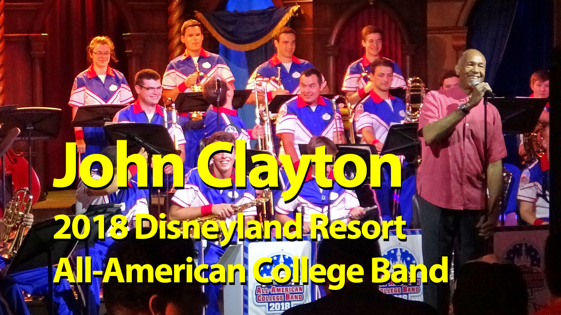 John Clayton Gets Jazzy With The 2018 Disneyland Resort All-American College Band