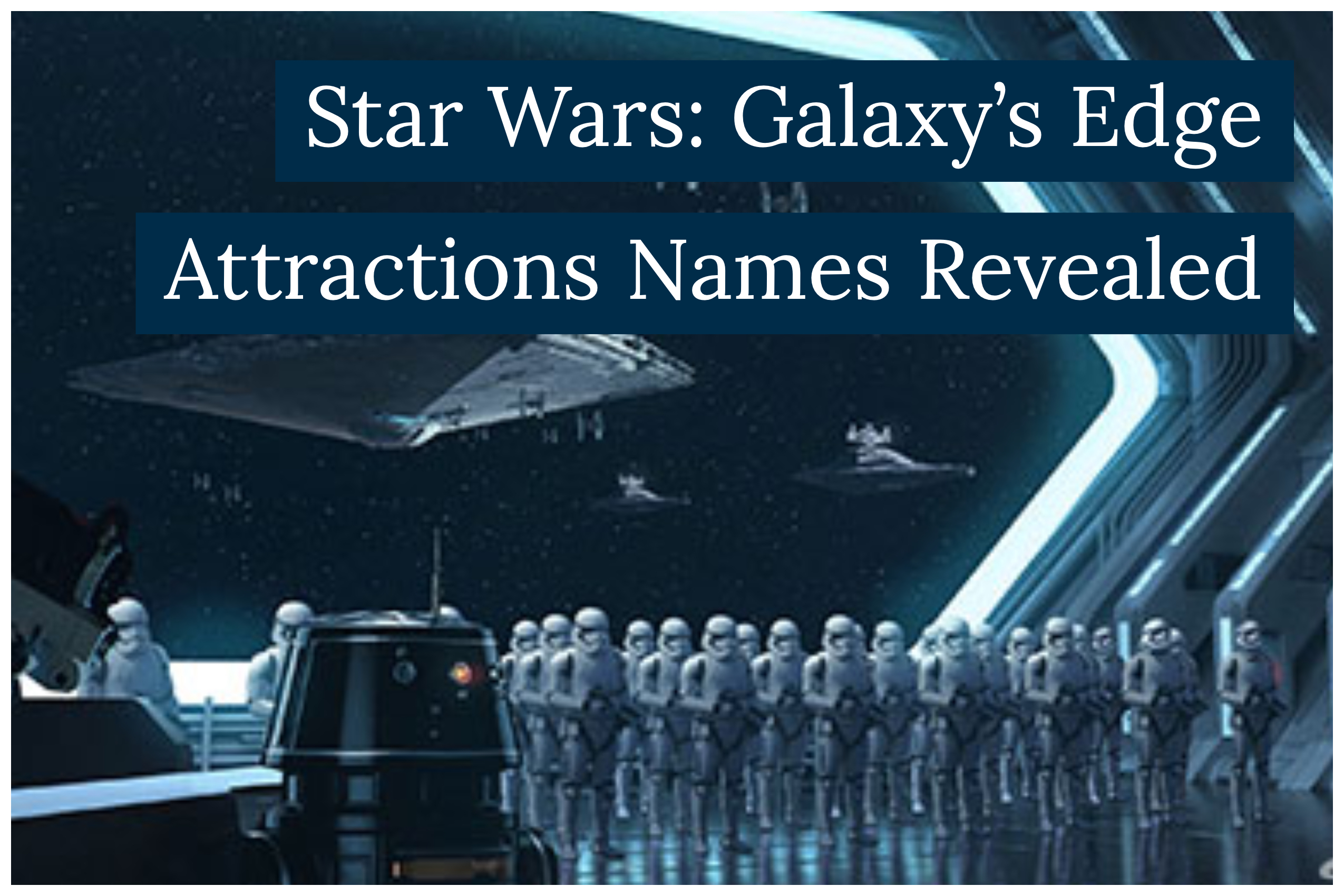 Star Wars: Galaxy's Edge Attraction Names Unveiled at Destination D: Celebrating Mickey Mouse