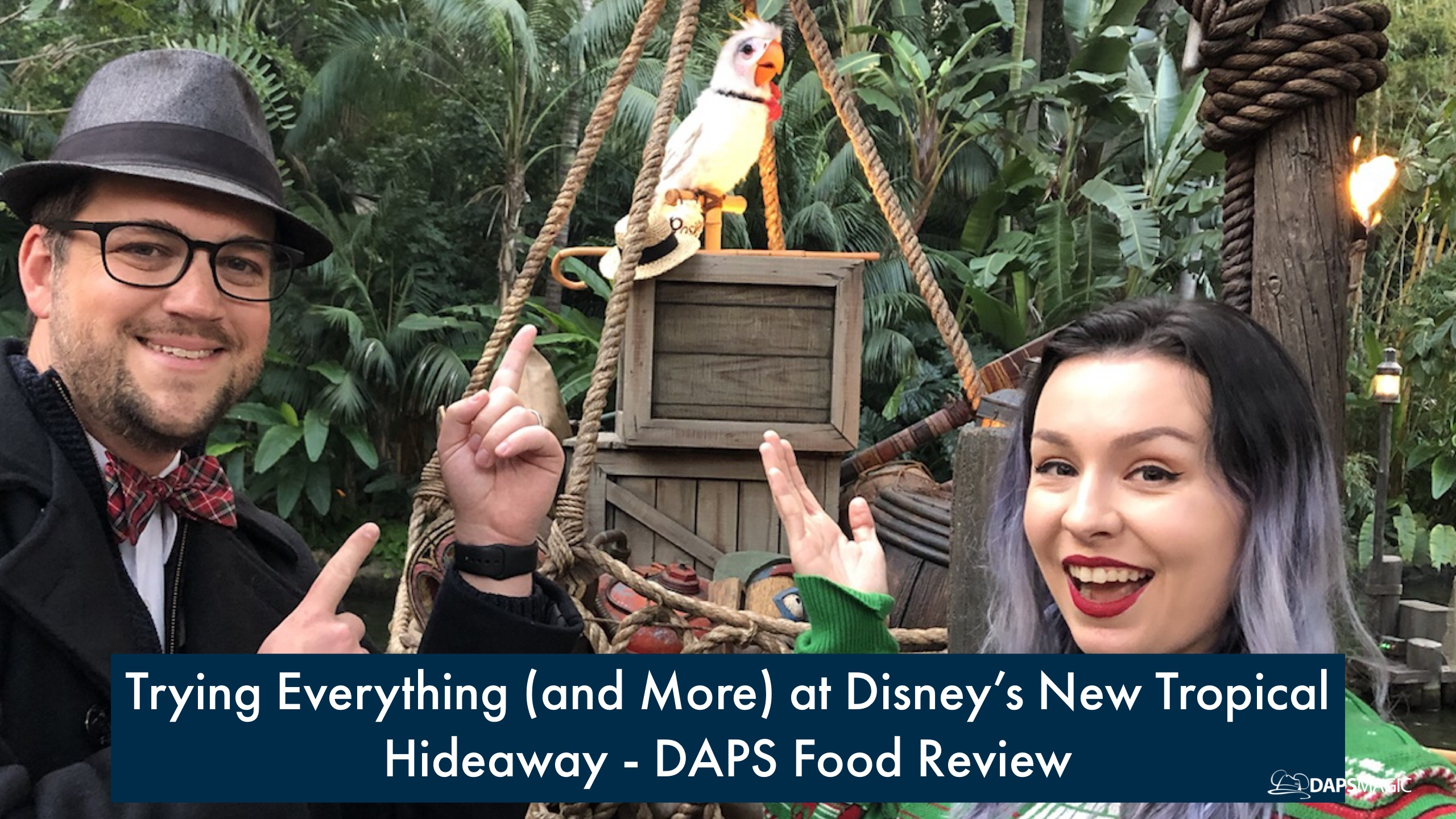 Trying Everything (and More) at Disney's New Tropical Hideaway – DAPS FOOD REVIEW