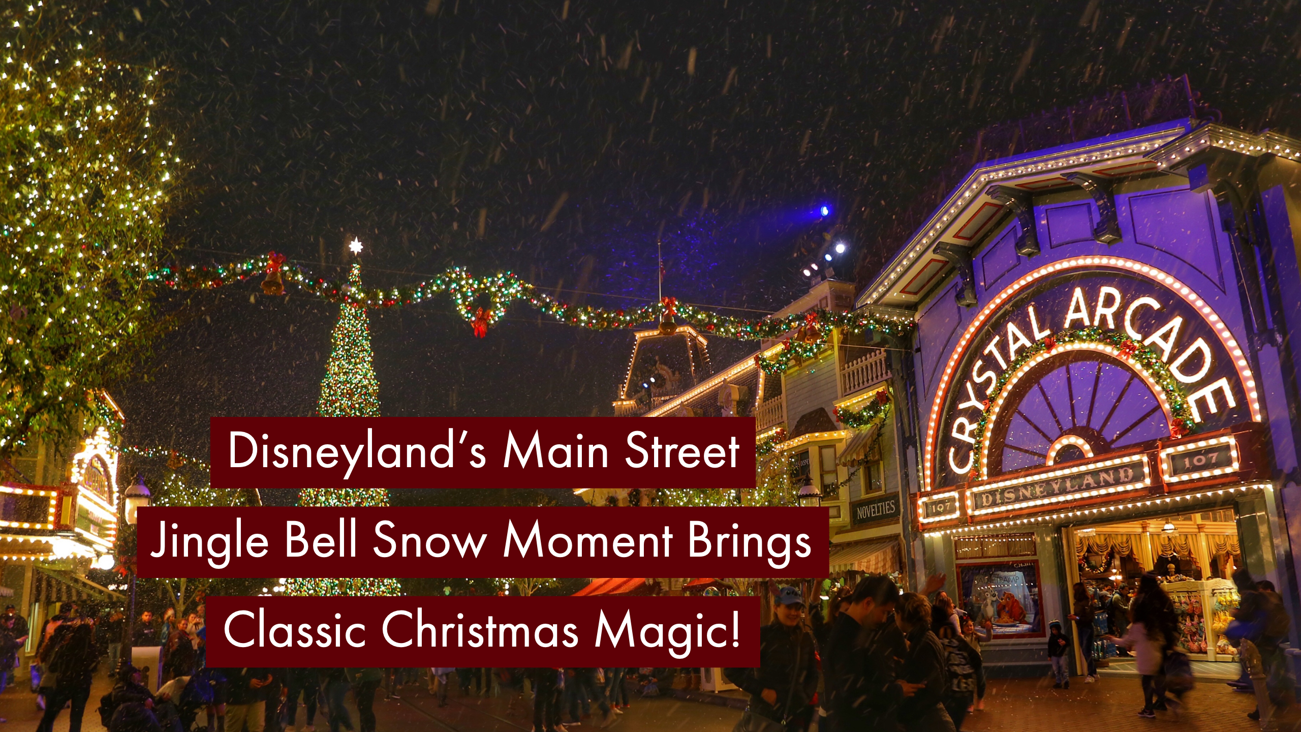 Disneyland's Main Street Magic Happens Nightly After Fireworks with Jingle Bell Snow Moments