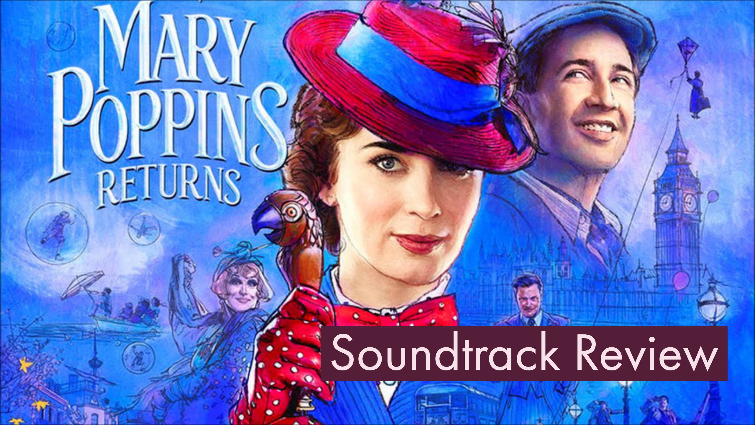 Mary Poppins Returns Soundtrack Review