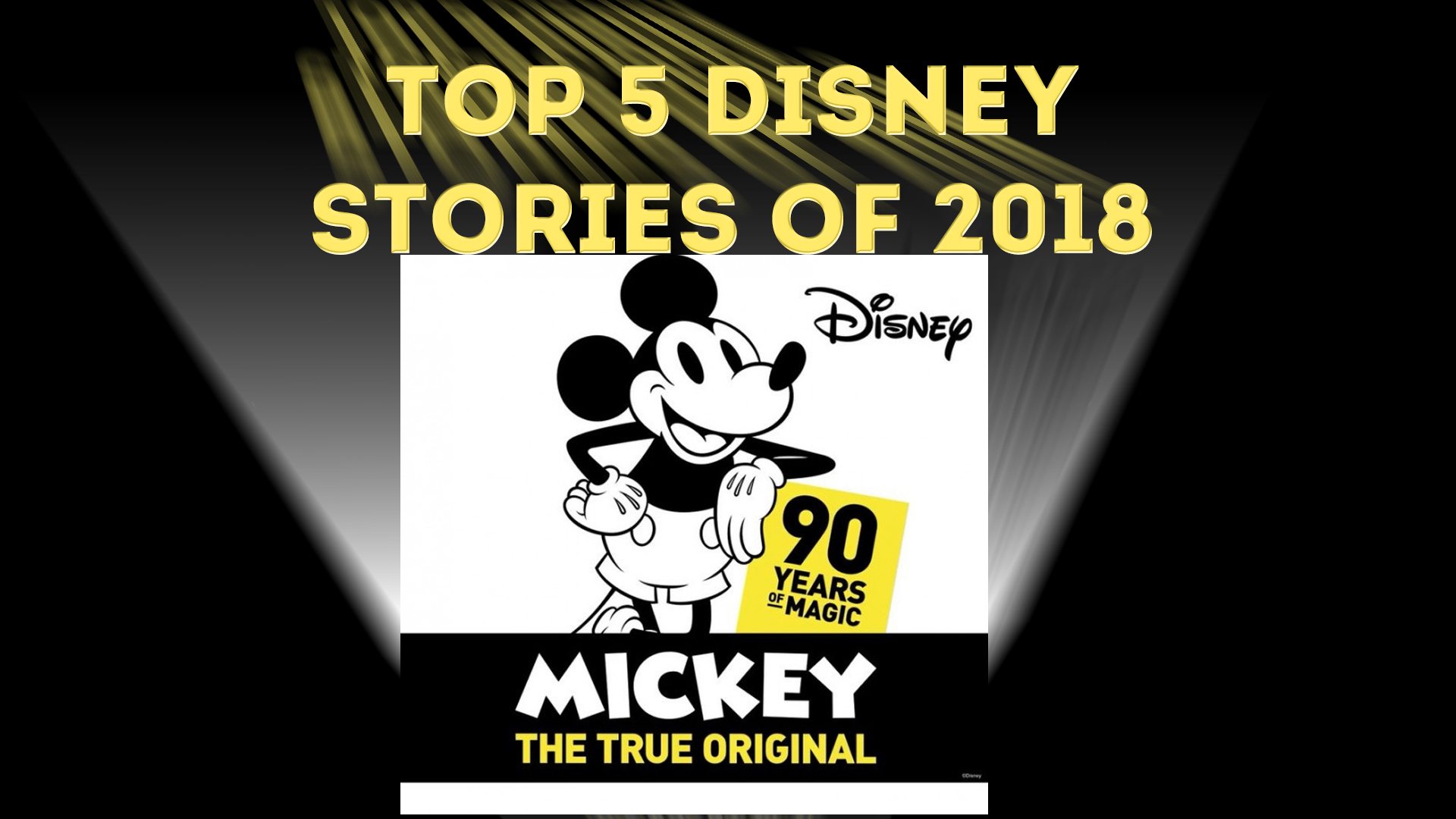 Here's Why Mickey Mouse at 90 is One of the Biggest Disney Stories of 2018 – Top 5 Disney Stories of 2018