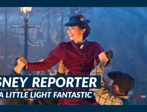 Trip a Little Light Fantastic – DISNEY Reporter