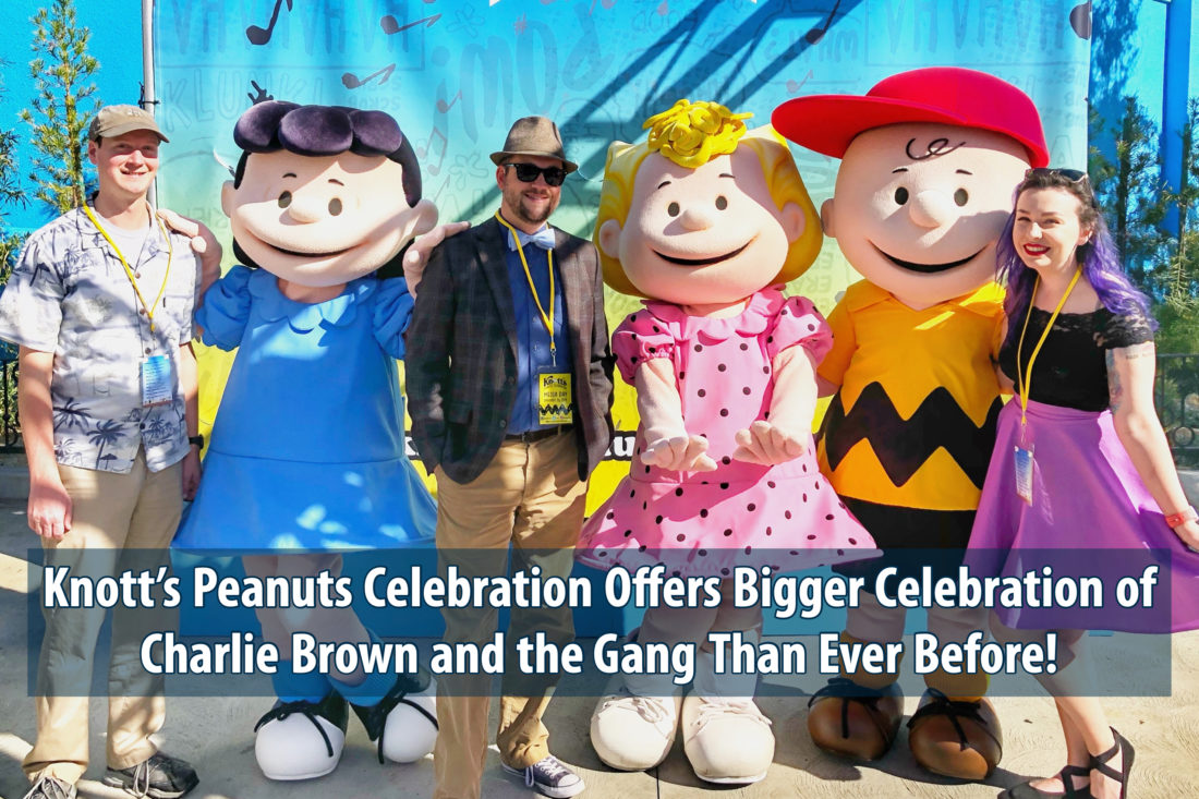 Knott's Peanuts Celebration Offers Bigger Celebration of Charlie Brown and the Gang Than Ever Before!