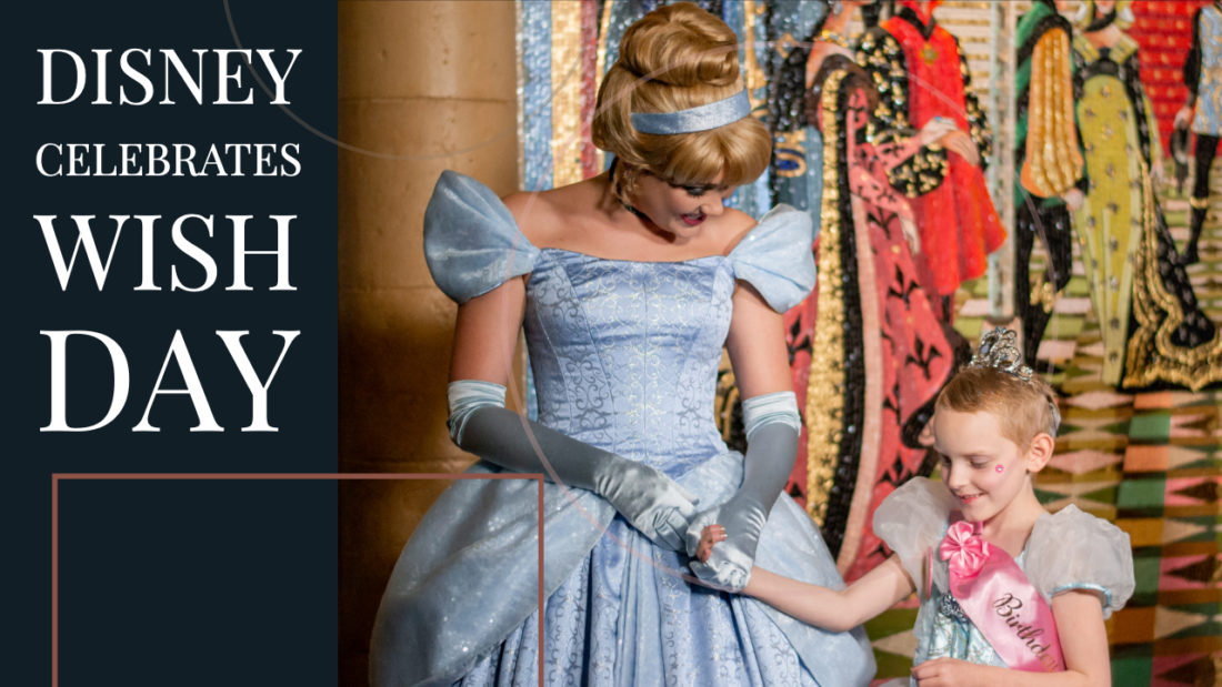 Disney Celebrates World Wish Day by Honoring the More than 8,400 Wishes it Grants Annually