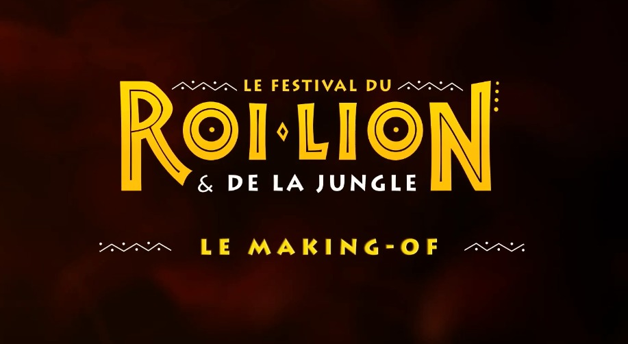 Disneyland Paris prepares an exclusive making-of of The Lion King and Jungle Festival