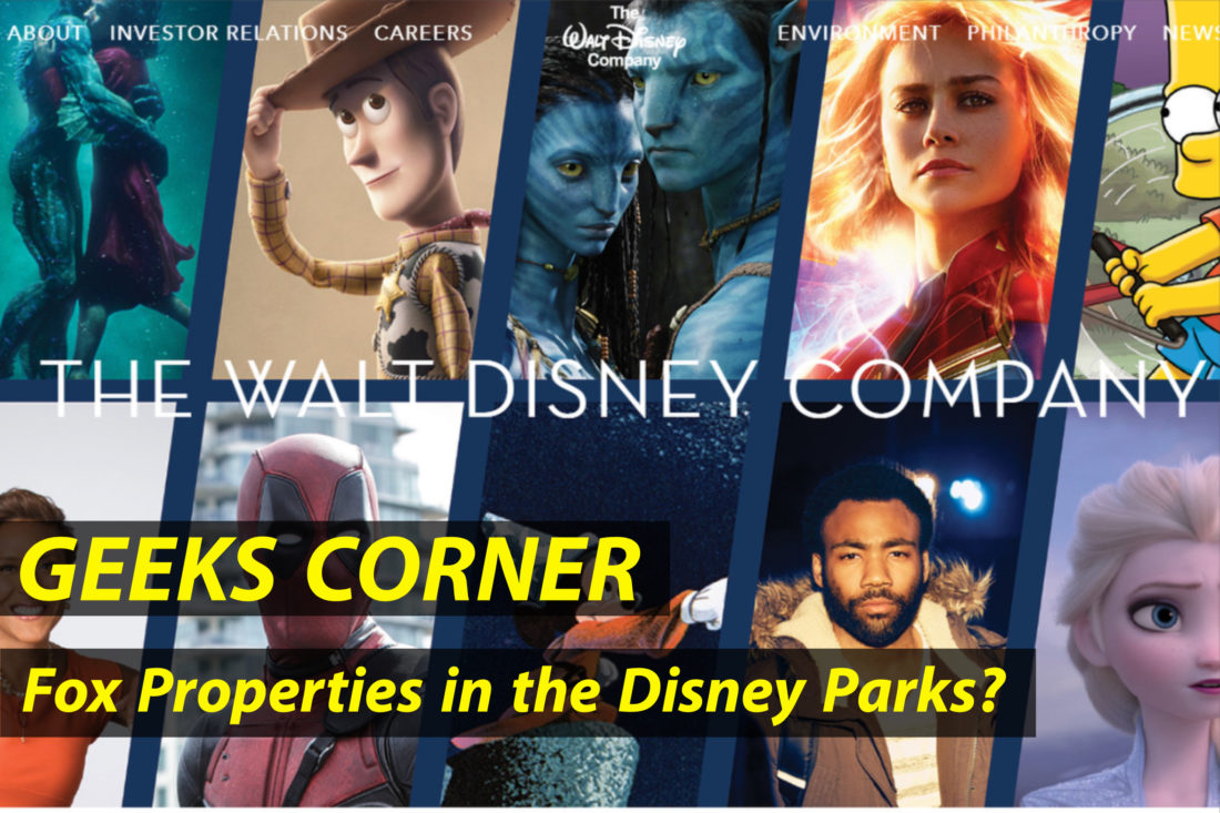 Fox Properties in the Disney Parks? - GEEKS CORNER - Episode 928 (#446) Copy
