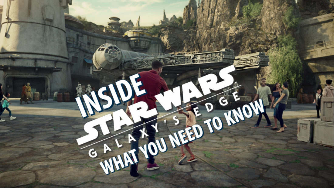 Inside Star Wars: Galaxy's Edge – An In-Depth Discussion About the Experience – DAPS MAGIC Reports