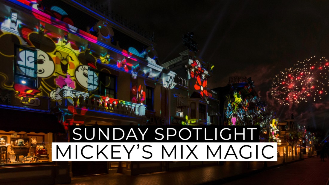 Sunday Spotlight: Mickey's Mix Magic