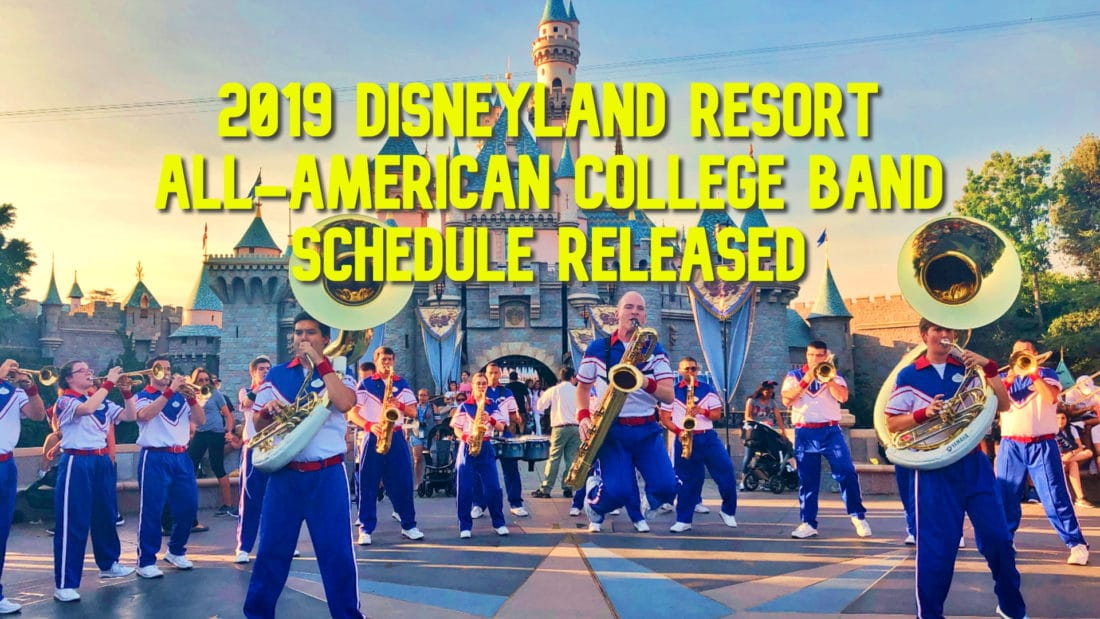 2019 Disneyland Resort All-American College Band Announces Daily Showtimes