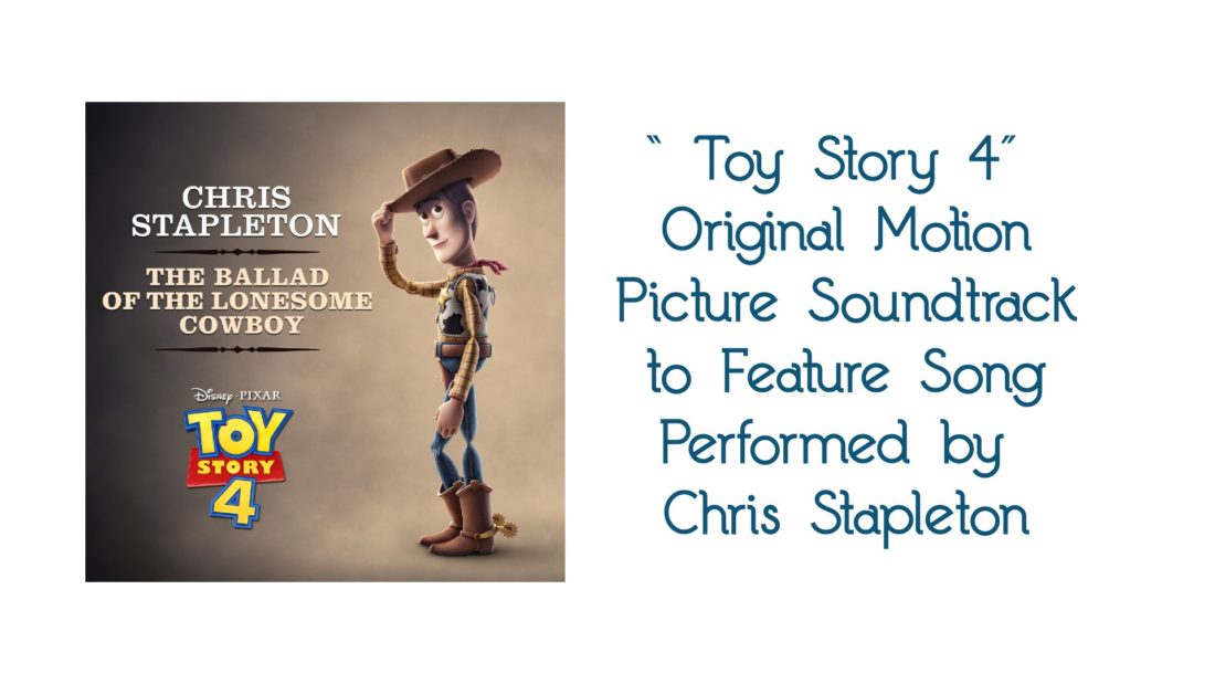 """Toy Story 4"" Original Motion Picture Soundtrack to Feature Song Performed by Chris Stapleton"