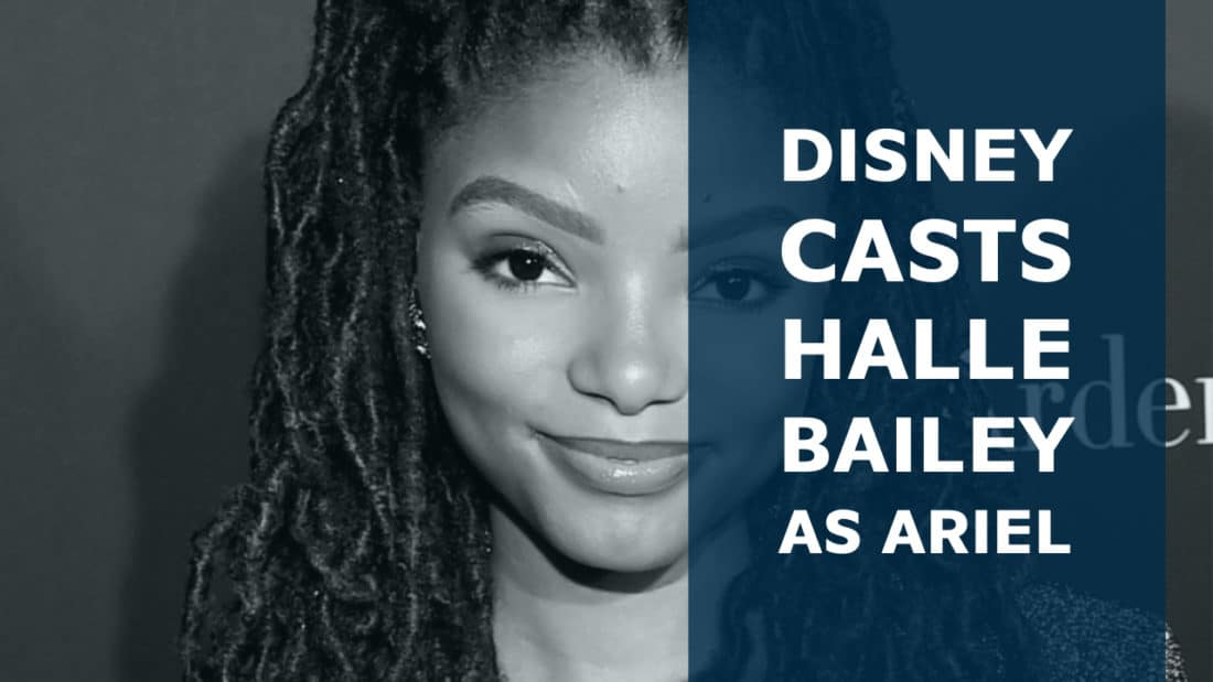 Disney Casts Halle Bailey as Ariel in Upcoming Live-Action The Little Mermaid Movie