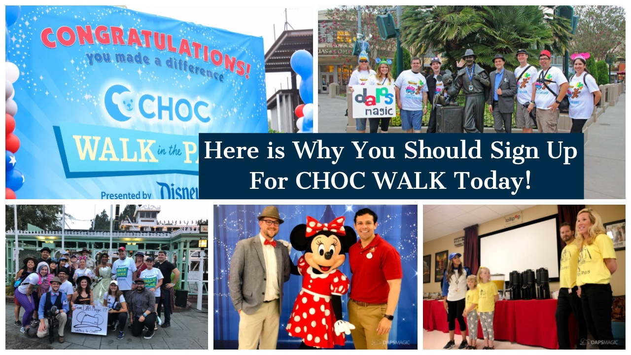 Here is Why You Should Sign Up For CHOC WALK Today!