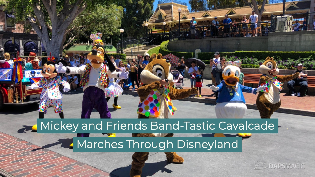 Mickey and Friends Band-Tastic Cavalcade Marches Through Disneyland