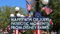 Happy 4th of July - Patriotic Moments From Disney Parks