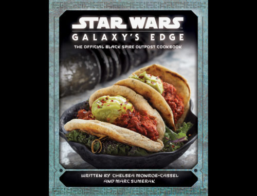 Star Wars: Galaxy's Edge – The Official Black Spire Outpost Cookbook Coming to Kitchens Soon!