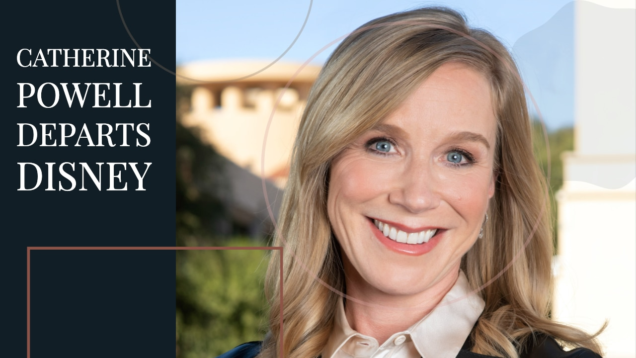 Catherine Powell Departs Disney